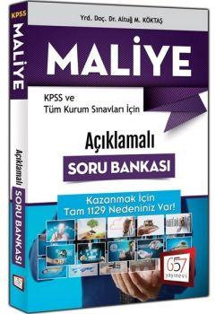 657 Yayınları 2017 KPSS ve Tüm Kurum Sınavları İçin Açıklamalı Maliye Soru Bankası