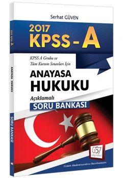 657 Yayınları 2017 KPSS A Grubu Anayasa Hukuku Açıklamalı Soru Bankası