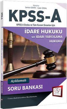 657 Yayınları 2018 KPSS A Grubu İdare Hukuku Açıklamalı Soru Bankası