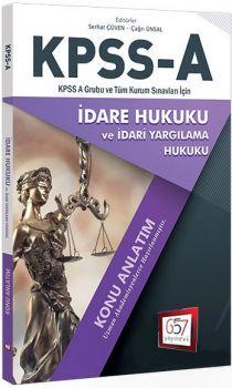 657 Yayınları 2018 KPSS A Grubu İdare Hukuku Konu Anlatım