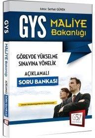 657 Yayınları GYS 2016 Maliye Bakanlığı Görevde Yükselme Sınavına Yönelik Açıklamalı Soru Bankası