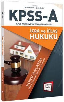 657 Yayınları KPSS A Grubu İcra ve İflas Hukuku Konu Anlatım