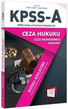 657 Yayınları KPSS A Grubu Ceza Hukuku Konu Anlatım