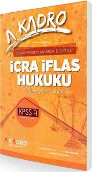 A Kadro Yayınları KPSS A Grubu İcra İflas Hukuku Konu Anlatımlı