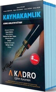 A Kadro Yayınları Kaymakamlık Sınavlarına Hazırlık Konu Anlatım Kitabı