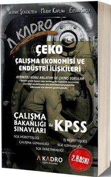 A Kadro YayınlarıÇalışma Bakanlığı Sınavları ile KPSS A Grubu Çalışma Ekonomisi ve Endüstri İlişkileri Konu Anlatımlı