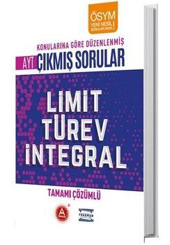 A Yayınları AYT Limit Türev İntegral Konularına Göre Düzenlenmiş Tamamı Çözümlü Çıkmış Sorular
