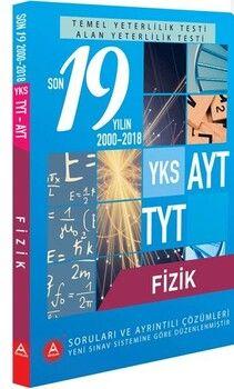 A Yayınları TYT AYT Fizik Son 19 Yılın Çıkmış Soruları ve Ayrıntılı Çözümleri