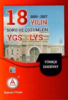 A Yayınları YGS LYS Türkçe Edebiyat 18 Yılın Soru ve Çözümleri