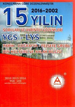 A Yayınları YGS LYS Tarih Coğrafya Felsefe Grubu Din Kültürü ve Ahlak Bilgisi 15 Yılın Soruları ve Ayrıntılı Çözümleri