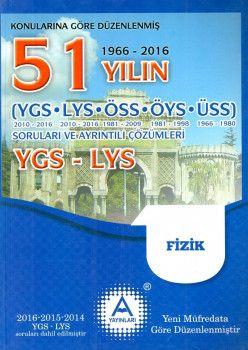 A Yayınları YGS LYS Fizik 51 Yılın Soruları ve Ayrıntılı Çözümleri