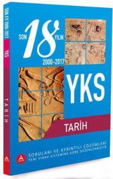 A Yayınları YKS 2. Oturum Tarih Son 18 Yılın Soruları ve Ayrıntılı Çözümleri 2000 - 2017