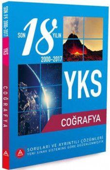 A Yayınları YKS 2. Oturum Coğrafya Son 18 Yılın Soruları ve Ayrıntılı Çözümleri 2000 - 2017
