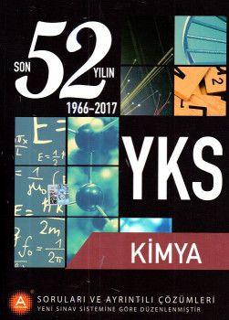 A Yayınları YKS Kimya Son 52 Yılın Soruları ve Ayrıntılı Çözümleri 1966 ? 2017