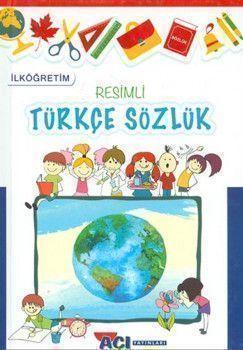 Açı Yayınları İlköğretim Resimli Türkçe Sözlük