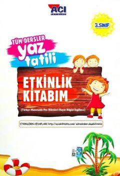 Açı Yayınları 3. Sınıf Tüm Dersler Yaz Tatili Etkinlik Kitabım