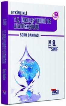 Açı Yayınları 8. Sınıf TEOG T.C. İnkılap Tarihi ve Atatürkçülük Soru Bankası