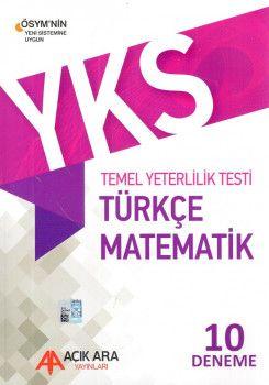 Açık Ara Yayınları YKS 1. Oturum TYT Türkçe Matematik 10 Deneme
