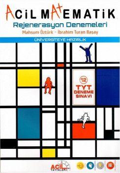 Acil Yayınları YKS 1. Oturum TYT Acil Matematik Rejenerasyon Denemeleri