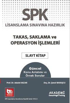 Akademi Eğitim SPF Takas, Saklama ve Operasyon İşlemleri Slayt Kitap