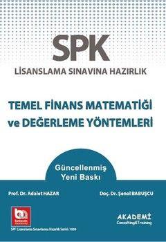 Akademi Eğitim SPF Temel Finans Matematiği ve Değerleme Yöntemleri