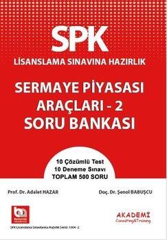 Akademi Eğitim SPK Sermaye Piyasası Araçları 2 Soru Bankası
