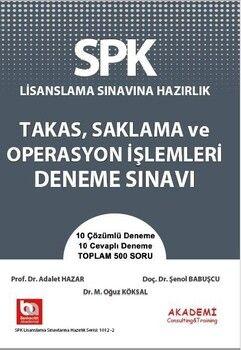 Akademi Eğitim SPK Takas Saklama ve Operasyon İşlemleri Deneme Bankası