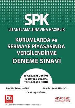 Akademi Eğitim SPK Türev Araçlar Kurumlarda ve Sermaye Piyasasında Vergilendirme Deneme