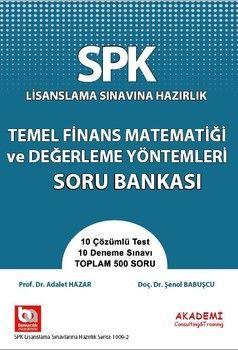 Akademi Eğitim SPK Temel Finans Matematiği ve Değerleme Yöntemleri Soru Bankası