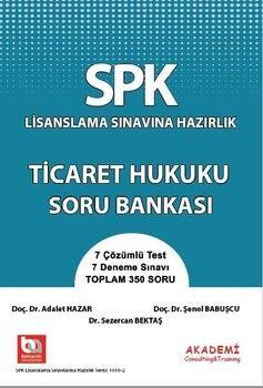 Akademi Eğitim SPK Ticaret Hukuku Soru Bankası