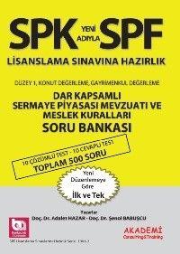 Akademi Yayınları SPK SPF Lisanslama Sınavlarına Hazırlık Dar Kapsamlı Sermaye Piyasası Mevzuatı Soru Bankası