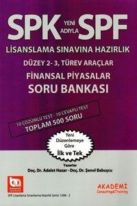 Akademi Yayınları SPK SPF Lisanslama Sınavına Hazırlık Düzey 2-3 Türev Araçlar Finansal Piyasalar Soru Bankası