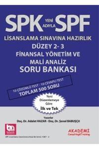 Akademi Yayınları SPK Yeni Adıyla SPF Lisanslama Sınavlarına Hazırlık Düzey 2-3 Finansal Yönetim ve Mali Analiz Soru Bankası