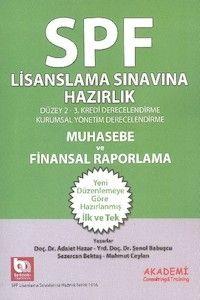 Akademi Yayınları SPF Lisanslama Sınavlarına Hazırlık Muhasebe ve Finansal Raporlama Düzey 2-3