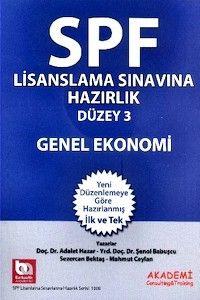 Akademi Yayınları SPF Lisanslama Sınavlarına Hazırlık Düzey 3 Genel Ekonomi