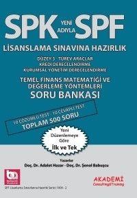 Akademi Yayınları SPF Lisanslama Sınavlarına Hazırlık Temel Finans Matematiği ve Değerleme Yöntemleri Soru Bankası