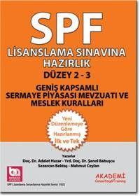 Akademi Yayınları SPF Lisanslama Sınavlarına Hazırlık Geniş Kapsamlı Sermaye Piyasası Mevzuatı ve Meslek Kuralları Türev Araçlar