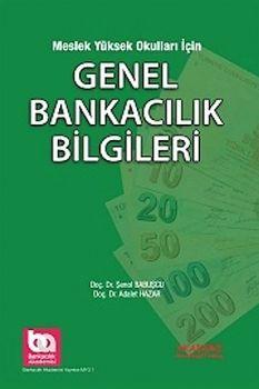 Akademi Yayınları Meslek Yüksek Okullar İçin Genel Bankacılık Bilgileri