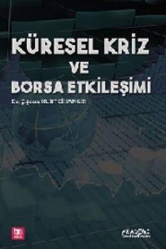 Akademi Yayınları Küresel Kriz Ve Borsa Etkileşimi