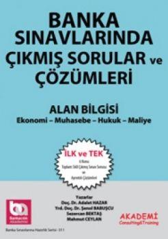 Akademi Yayınları Banka Sınavlarında Çıkmış Sorular ve Çözümleri Alan Bilgisi
