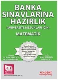 Akademi Yayınları Banka Sınavlarına Hazırlık Matematik Üniversite Mezunları İçin