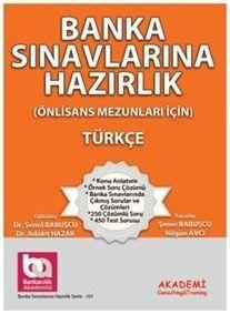 Akademi Yayınları Banka Sınavlarına Hazırlık Türkçe Önlisans Mezunları İçin