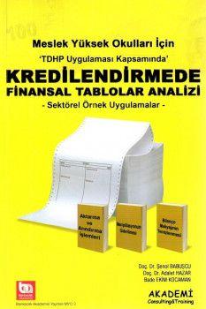 Akademi Yayınları Meslek Yüksek Okulları İçin Kredilendirmede Finansal Tablo Analizi