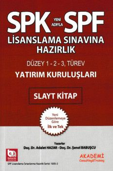 Akademi Yayınları SPK SPF Lisanslama Sınavına Hazırlık Yatırım Kuruluşları