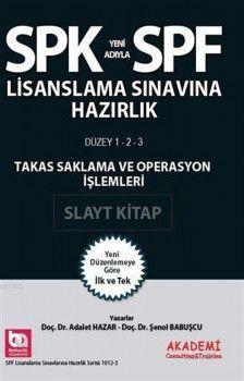 Akademi Yayınları SPK SPF Lisanslama Sınavına Hazırlık Takas Saklama ve Operasyon İşlemleri