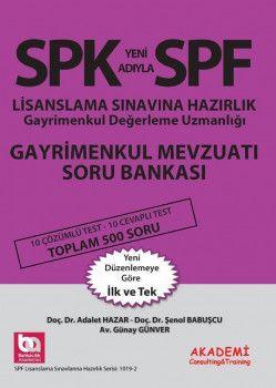 Akademi Yayınları SPK SPF Lisanslama Sınavlarına Hazırlık Gayrimenkul Mevzuatı Soru Bankası