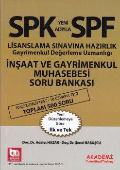 Akademi Yayınları SPK Yeni Adıyla SPF İnşaat ve Gayrimenkul Muhasebesi Soru Bankası