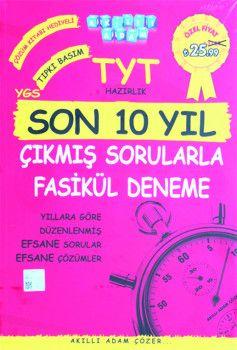 Akıllı Adam Yayınları YGS 1. Oturum TYT Hazırlık Son 10 Yıl Çıkmış Sorularla Fasikül Deneme