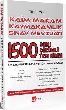 Akfon Yayınları Kaim Makam Kaymakamlık Sınav Mevzuatı 1500 Soru Çözümlü Test Kitabı