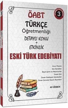 Ali ÖzbekÖABT Türkçe Öğretmenliği Eski Türk Edebiyatı Konu Anlatımlı 3. Kitap